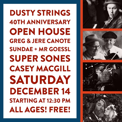 Dec. 14: Dusty Strings 40th Anniversary Open House